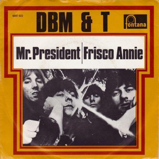 Coverafbeelding Mr. President - Dbm & T