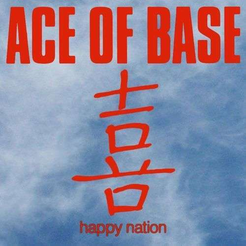 Coverafbeelding Happy Nation - Ace Of Base