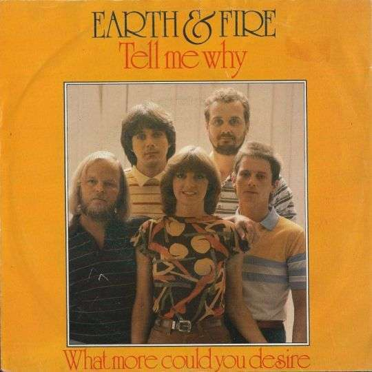 Coverafbeelding Earth & Fire - Tell Me Why