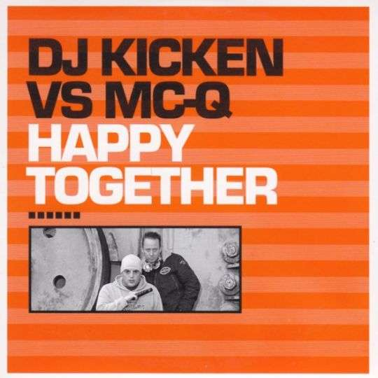 Coverafbeelding DJ Kicken vs MC-Q - Happy Together