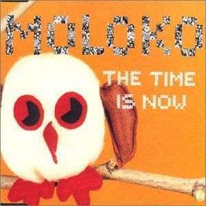 Coverafbeelding The Time Is Now - Moloko
