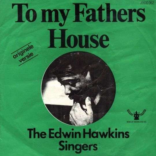 Coverafbeelding To My Fathers House - The Edwin Hawkins Singers