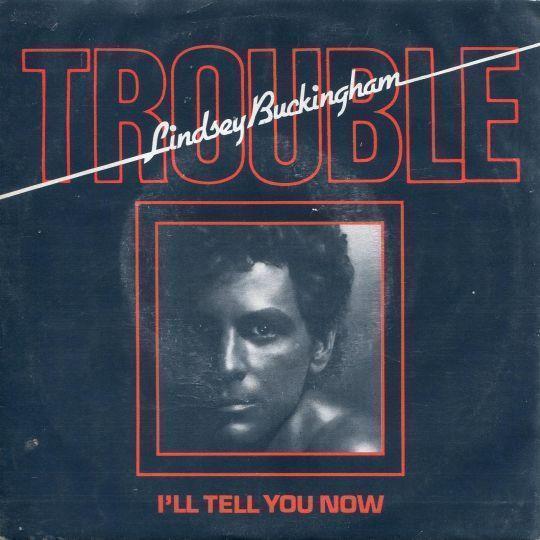 Coverafbeelding Trouble - Lindsey Buckingham