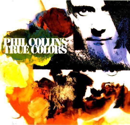 Coverafbeelding Phil Collins - True Colors