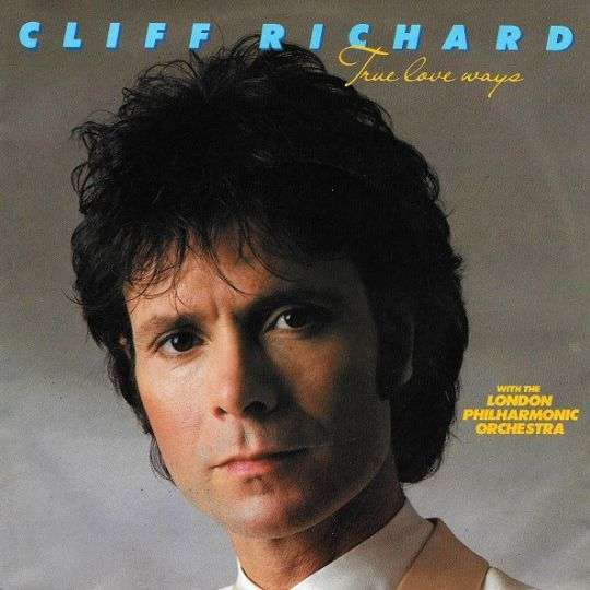 Coverafbeelding True Love Ways - Cliff Richard With The London Philharmonic Orchestra