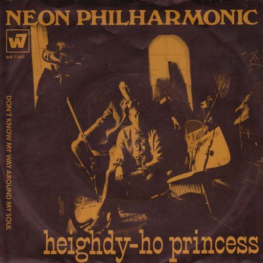 Coverafbeelding Neon Philharmonic - Heighdy-Ho Princess