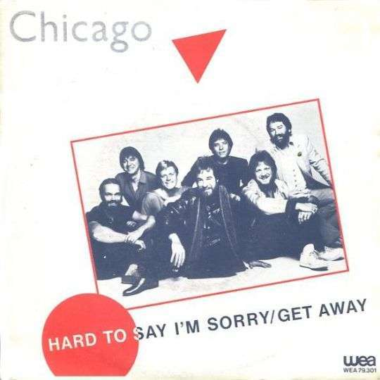 Coverafbeelding Hard To Say I'm Sorry - Chicago