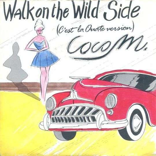 Coverafbeelding Walk On The Wild Side (C'est La Ouate Version) - Coco M.