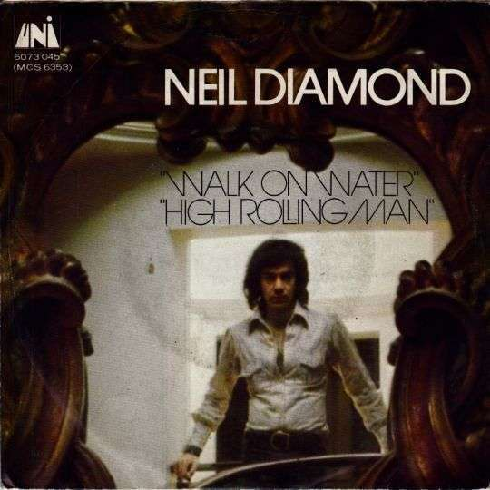Coverafbeelding Walk On Water - Neil Diamond