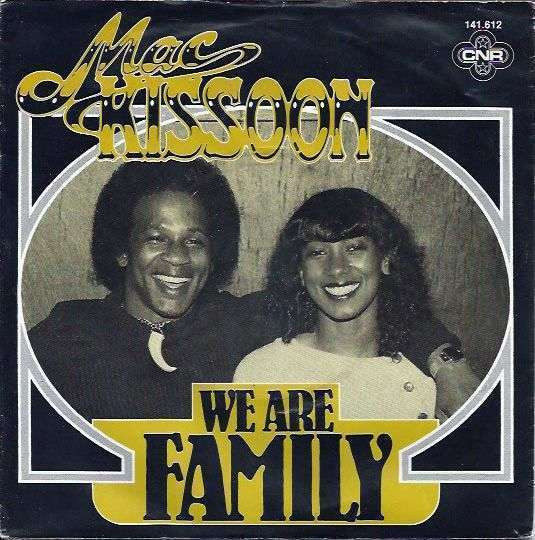 Coverafbeelding We Are Family - Mac Kissoon Featuring Kathy