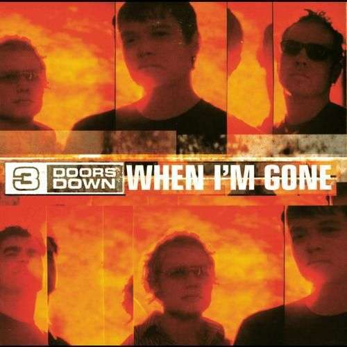 Coverafbeelding When I'm Gone - 3 Doors Down
