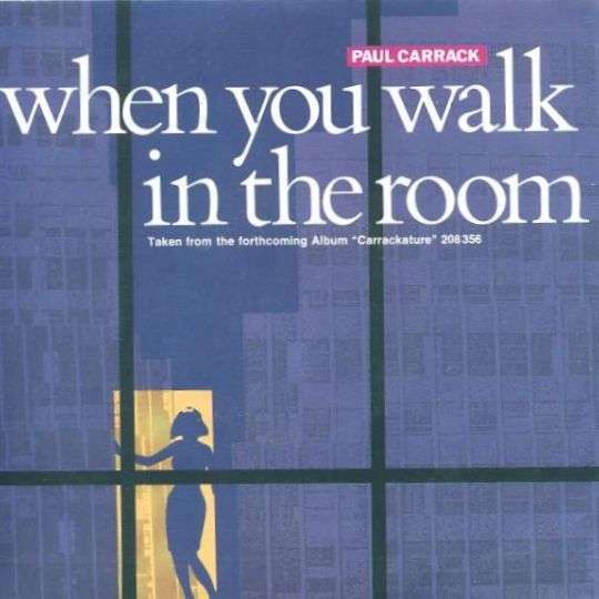 Coverafbeelding Paul Carrack - When You Walk In The Room