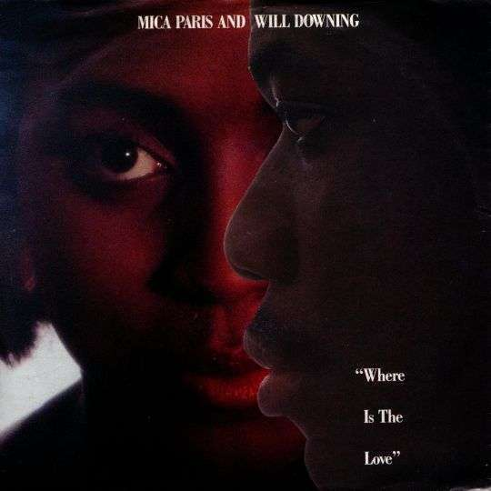 Coverafbeelding Where Is The Love - Mica Paris And Will Downing