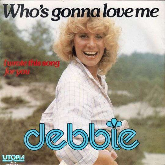 Coverafbeelding Who's Gonna Love Me - Debbie