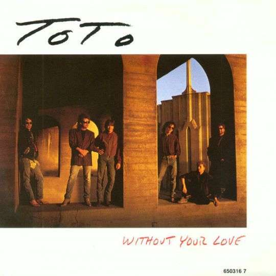 Coverafbeelding Without Your Love - Toto