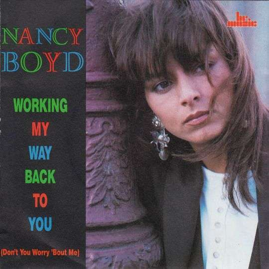 Coverafbeelding Working My Way Back To You (Don't You Worry 'bout Me) - Nancy Boyd