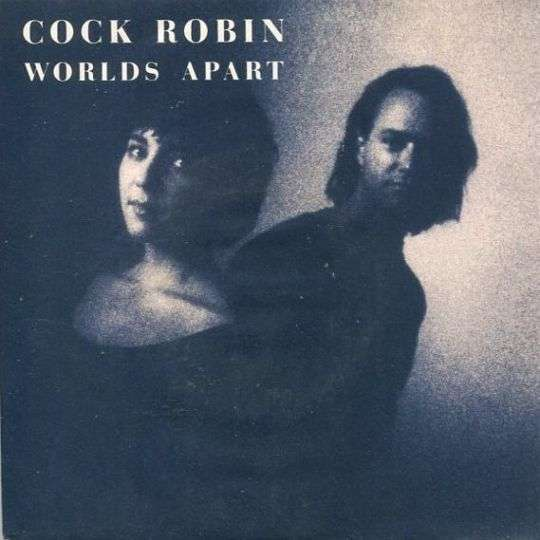 Coverafbeelding Worlds Apart - Cock Robin