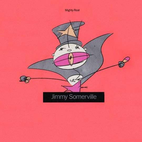 Coverafbeelding Mighty Real - Jimmy Somerville