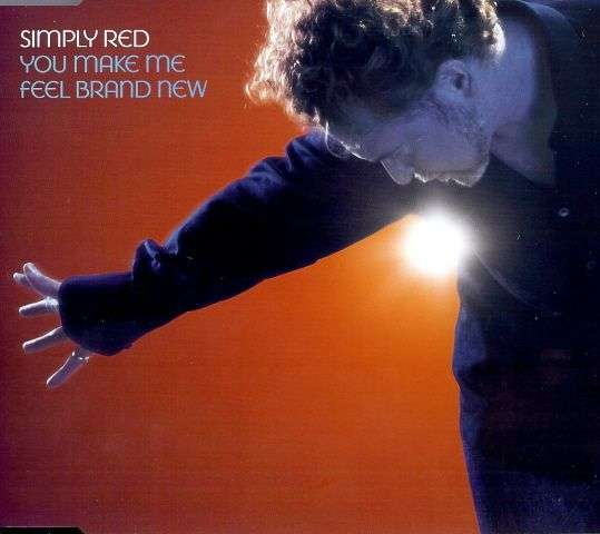 Coverafbeelding You Make Me Feel Brand New - Simply Red