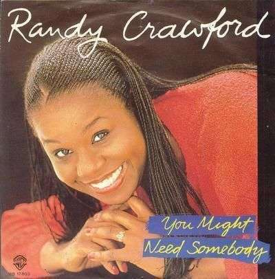 Coverafbeelding You Might Need Somebody - Randy Crawford