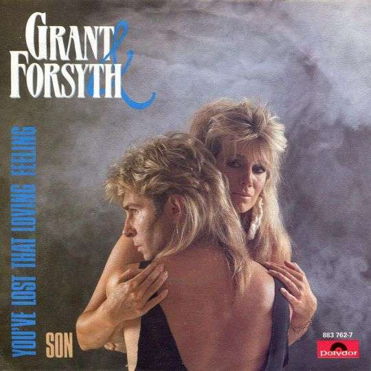 Coverafbeelding You've Lost That Loving Feeling - Grant & Forsyth