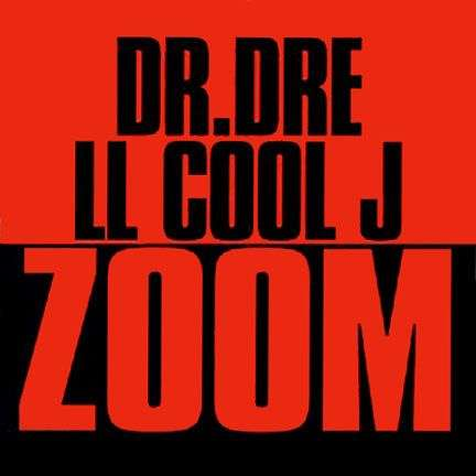 Coverafbeelding Zoom - Dr. Dre & Ll Cool J