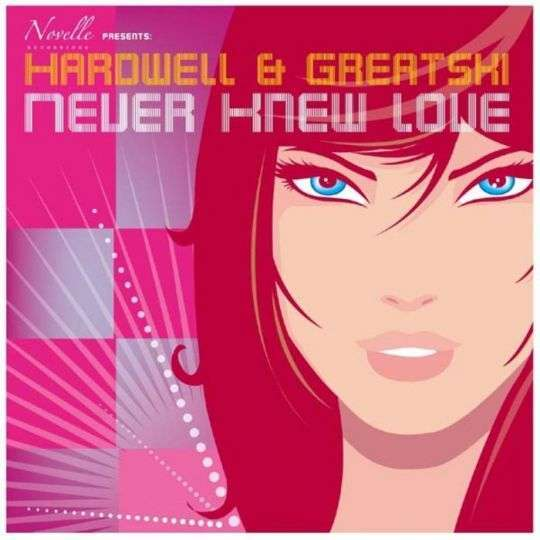 Coverafbeelding Hardwell & Greatski - Never knew love
