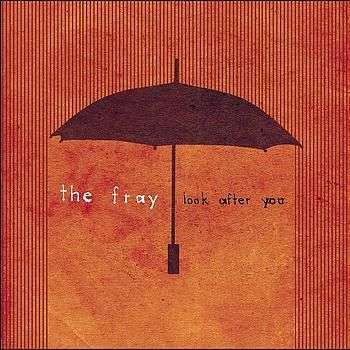 Coverafbeelding Look After You - The Fray