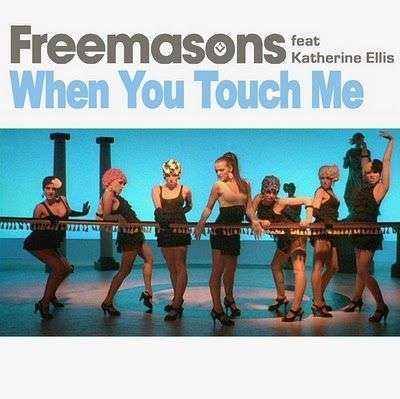 Coverafbeelding When You Touch Me - Freemasons Feat Katherine Ellis