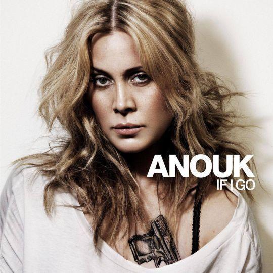 Coverafbeelding If I Go - Anouk