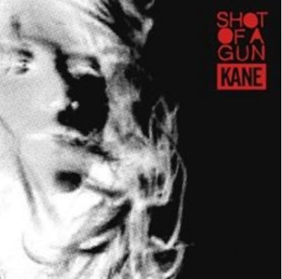 Coverafbeelding Shot Of A Gun - Kane