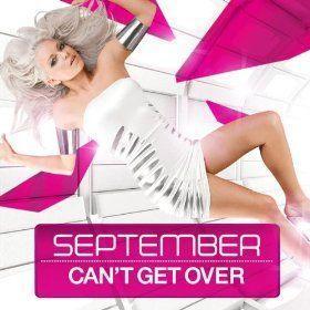 Coverafbeelding Can't Get Over [Uk Radio Edit] - September ((Swe))