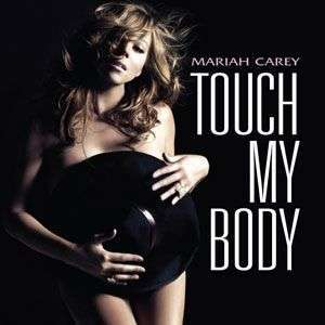 Coverafbeelding Touch My Body - Mariah Carey