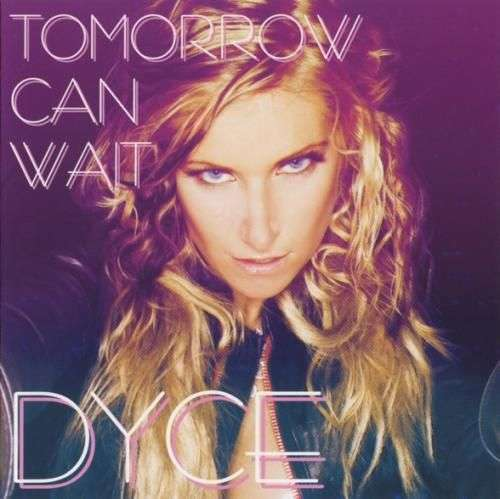 Coverafbeelding Dyce - tomorrow can wait