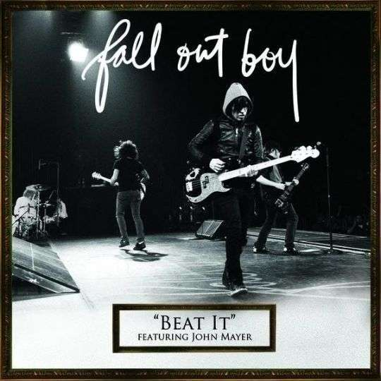 Coverafbeelding Beat It - Fall Out Boy Featuring John Mayer
