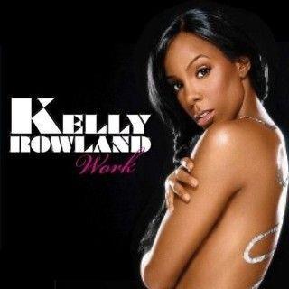 Coverafbeelding Work - Kelly Rowland