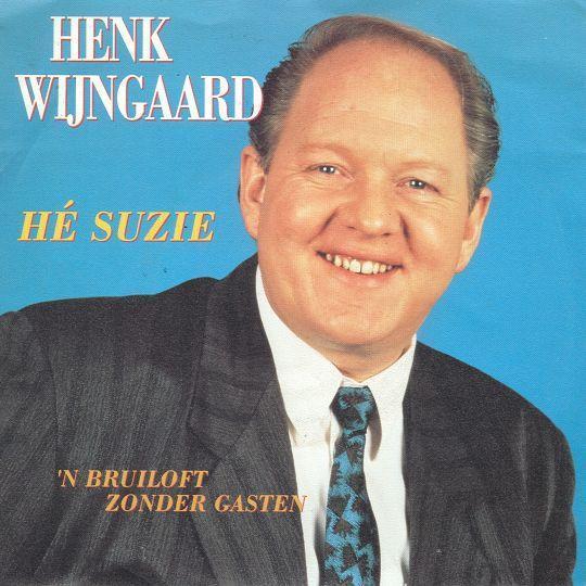 Coverafbeelding Hé Suzie - Henk Wijngaard