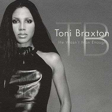 Coverafbeelding Toni Braxton - He Wasn't Man Enough