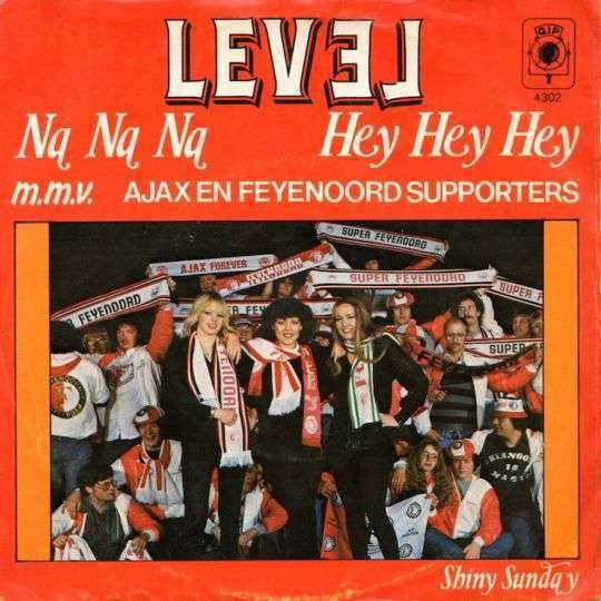Coverafbeelding Na Na Na Hey Hey Hey - Level M.m.v. Ajax En Feyenoord Supporters