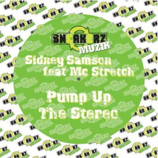 Coverafbeelding Pump Up The Stereo - Sidney Samson Feat Mc Stretch