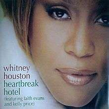 Coverafbeelding Whitney Houston (featuring Faith Evans and Kelly Price) - Heartbreak Hotel