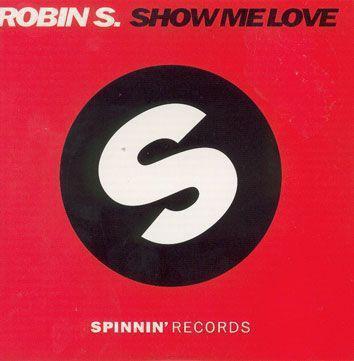 Coverafbeelding Show Me Love [Tonka's 2002 Radio Mix] - Robin S