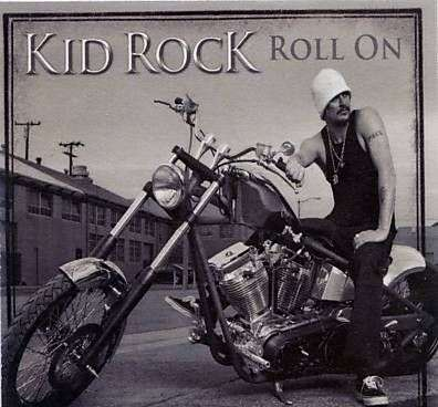 Coverafbeelding Roll On - Kid Rock