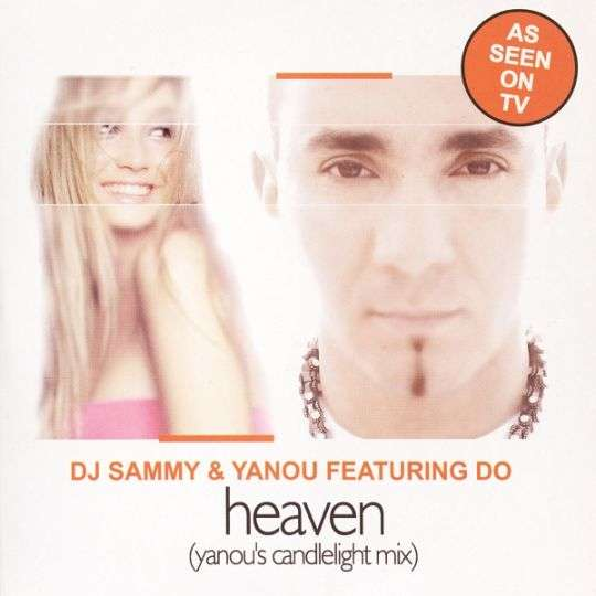Coverafbeelding Heaven (Yanou's Candlelight Mix) - Dj Sammy & Yanou Featuring Do