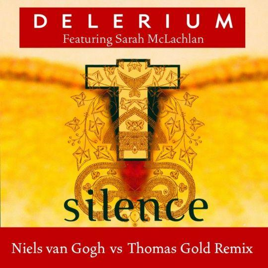 Coverafbeelding Silence - Niels Van Gogh Vs Thomas Gold Remix - Delerium Featuring Sarah Mclachlan