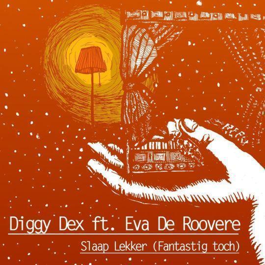 Coverafbeelding Slaap Lekker (Fantastig Toch) - Diggy Dex Ft. Eva De Roovere