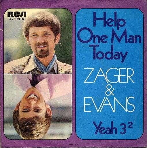 Coverafbeelding Help One Man Today - Zager & Evans