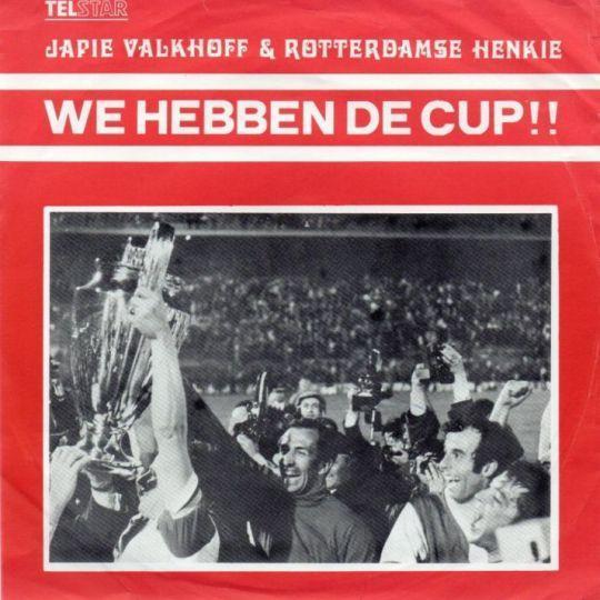 Coverafbeelding We Hebben De Cup!! - Japie Valkhoff & Rotterdamse Henkie