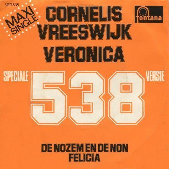 Coverafbeelding Veronica 538 - Speciale 538 Versie/ De Nozem En De Non [Maxi Single] - Cornelis Vreeswijk