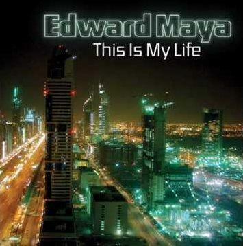 Coverafbeelding This Is My Life - Edward Maya